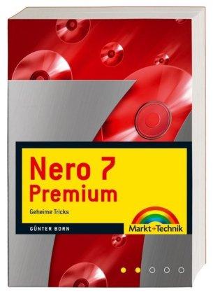 Nero 7 Premium - Geheime Tricks (Sonstige Bücher...