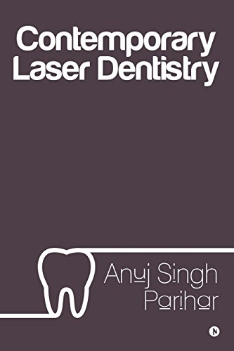Contemporary Laser Dentistry