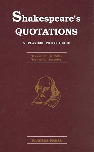 [Shakespeare's Quotations: Players Press Guide] (By: Trevor R. Griffiths) [published: July, 1992]