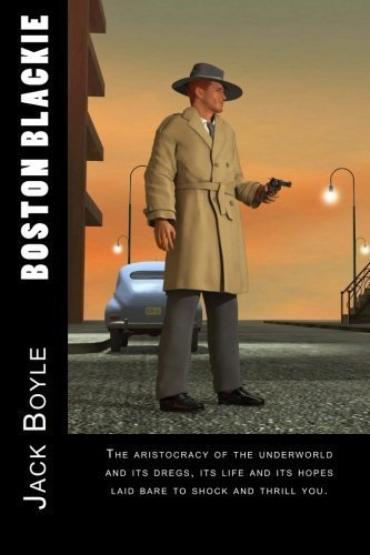 Boston Blackie by Jack Boyle (2015-01-30)