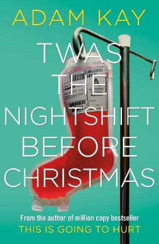 Twas The Nightshift Before Christmas