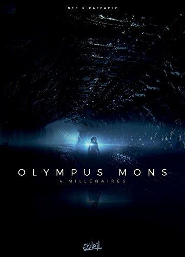 Olympus Mons T04 - Millénaires par Christophe Bec