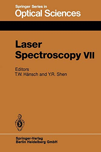 Laser Spectroscopy VII: Proceedings of the Seventh International Conference, Hawaii, June 24-28, 1985 (Springer Series in Optical Sciences, Band 49) -