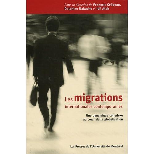 Les migrations internationales contemporaines : Une dynamique complexe au coeur de la globalisation