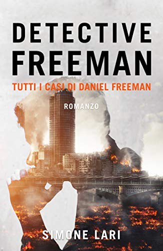 Detective Freeman: Tutti i casi di Daniel Freeman