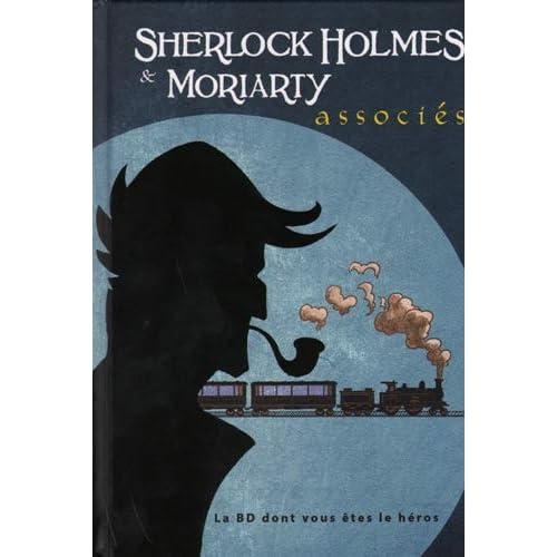 Sherlock Holmes et Moriarty, associés - La BD dont vous êtes le héros