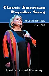 [(Classic American Popular Song : The Second Half-Century, 1950-2000)] [By (author) David Jenness ] published on (January, 2006)