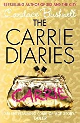 [(The Carrie Diaries)] [By (author) Candace Bushnell] published on (April, 2011)
