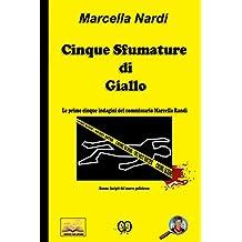 Cinque Sfumature di Giallo: Le indagini del commissario Marcella Randi