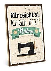 TypeStoff Holzschild mit Spruch - Mir reichts ich GEH nähen - Schild, Bild im Vintage-Look mit Zitat als Geschenk und Dekoration zum Thema Nähzubehör - Sprüche Schilder (M - 19,5 x 28,2 cm)