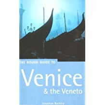 The Rough Guide to Venice and the Veneto (Rough Guide To Venice & the Veneto) by Jonathan Buckley (2001-06-28)