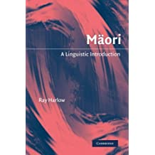 Maori: A Linguistic Introduction by Ray Harlow (2012-09-13)