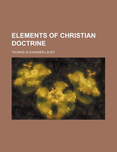Elements of Christian doctrine