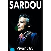 Michel Sardou : Vivant 83