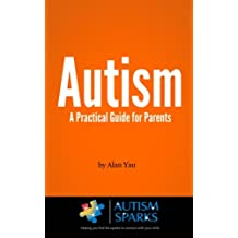Autism: A Practical Guide for Parents
