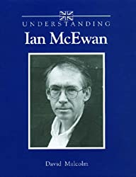 Understanding Ian McEwan (Understanding Contemporary British Literature)