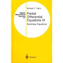 Partial Differential Equations III: Nonlinear Equations (Applied Mathematical Sciences)