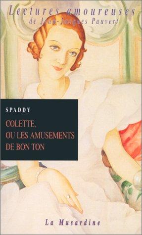 Colette Ou Les Amusements De Bon Ton [Pdf/ePub] eBook