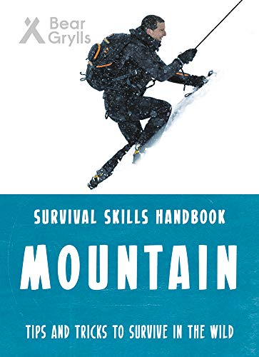 Bear Grylls Survival Skills: Mountains por Bear Grylls