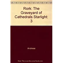 Rork: The Graveyard of Cathedrals Starlight by Andreas (1996-05-01)