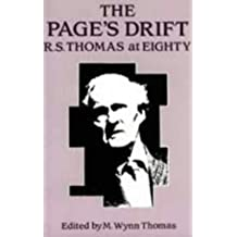 The Page's Drift: R.S.Thomas at Eighty