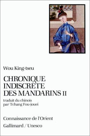 Chronique indiscrète des mandarins, tome II par Wou King-tseu