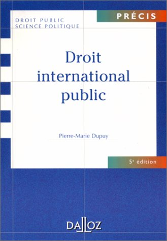 Droit international public, 5e édition par Pierre-Marie Dupuy