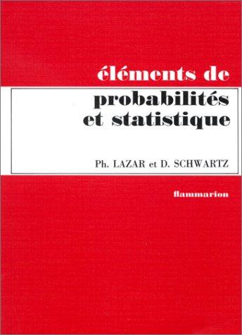Éléments de probabilités et statistique à l'usage des étudiants en biologie humaine et générale