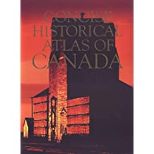 The Concise Historical Atlas of Canada