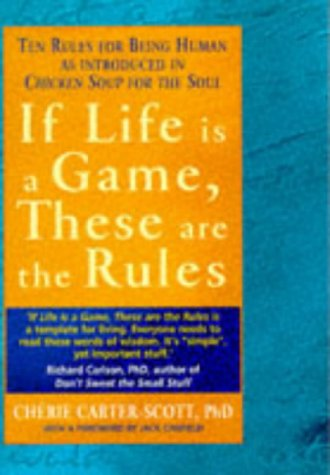 If Life is a Game, These are the Rules: Ten Rules for Being human