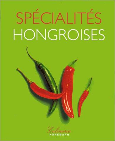 SPECIALITES HONGROISES par Collectif
