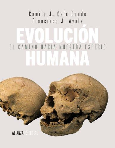 Evolución humana: El camino hacia nuestra especie (El Libro Universitario - Manuales)