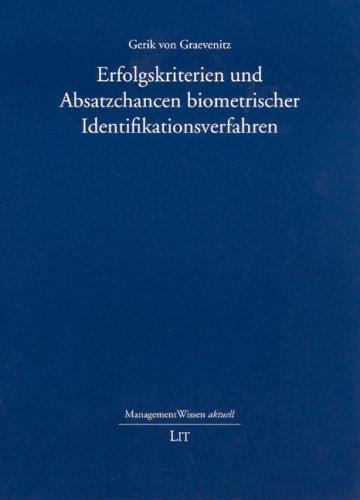 Erfolgskriterien und Absatzchancen biometrischer - Biometrische Identifikation