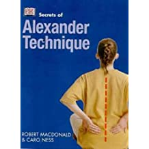 Alexander Technique (Secrets of...)