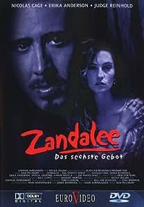 Zandalee - das sechste Gebot