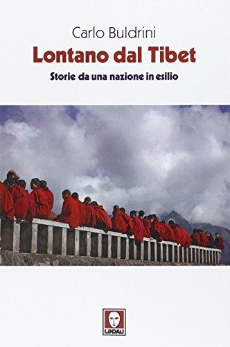 Lontano dal Tibet. Storie da una nazione in esilio