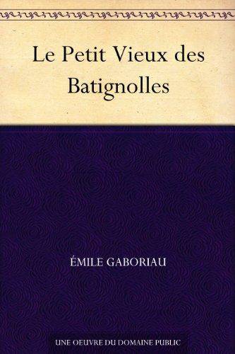 Couverture du livre Le Petit Vieux des Batignolles