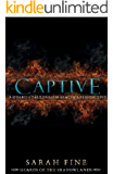 Captive: A Guard's Tale from Malachi's Perspective (Guards of the Shadowlands) (English Edition)