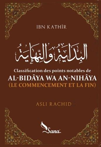 Al-bidya Wa An-Nihya (le commencement et la fin)