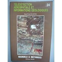 Télédétection aérospatiale et information géologiques