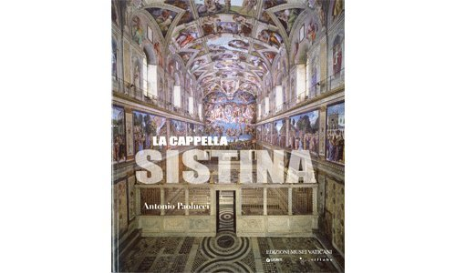 The Sistine Chapel: English Language Edition por Antonio Paolucci