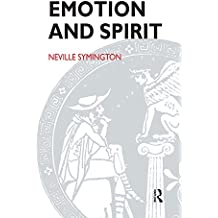 Emotion and Spirit: Questioning the Claims of Psychoanalysis and Religion