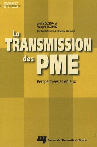 La transmission des PME : Perspectives et enjeux