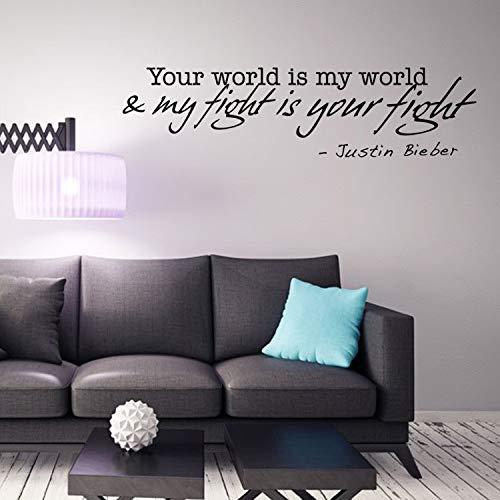 Wandaufkleber Ihre Welt ist meine Welt Mein Kampf ist Ihr Kampf Justin Biebers Worte Poster Home Decor Wall Art