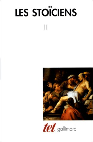 Pierre Maxime Schuhl - Les Stoïciens (Tome
