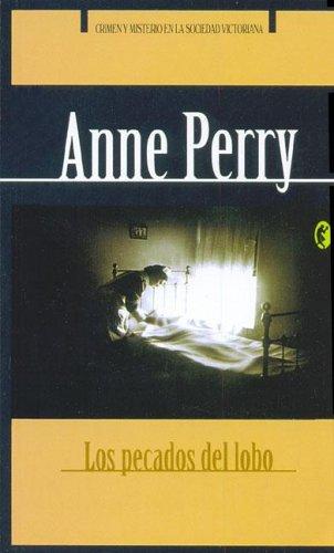 PECADOS DEL LOBO, LOS (BYBLOS) por Anne Perry