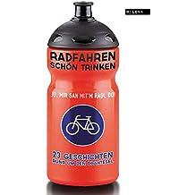 Radfahren schön trinken. 23 Geschichten rund um den Drahtesel