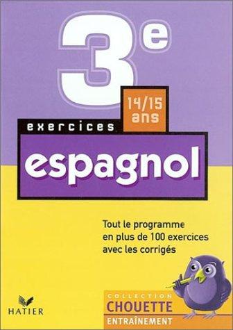 Chouette Entraînement : Espagnol, 3e - 14-15 ans (+ corrigés)
