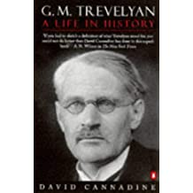 G.M. Trevelyan: A Life in History (Penguin popular classics)