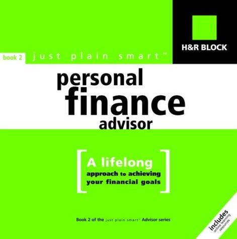 hr-block-just-plain-smart-tm-personal-finance-advisor-a-lifelong-approach-to-achieving-your-financia